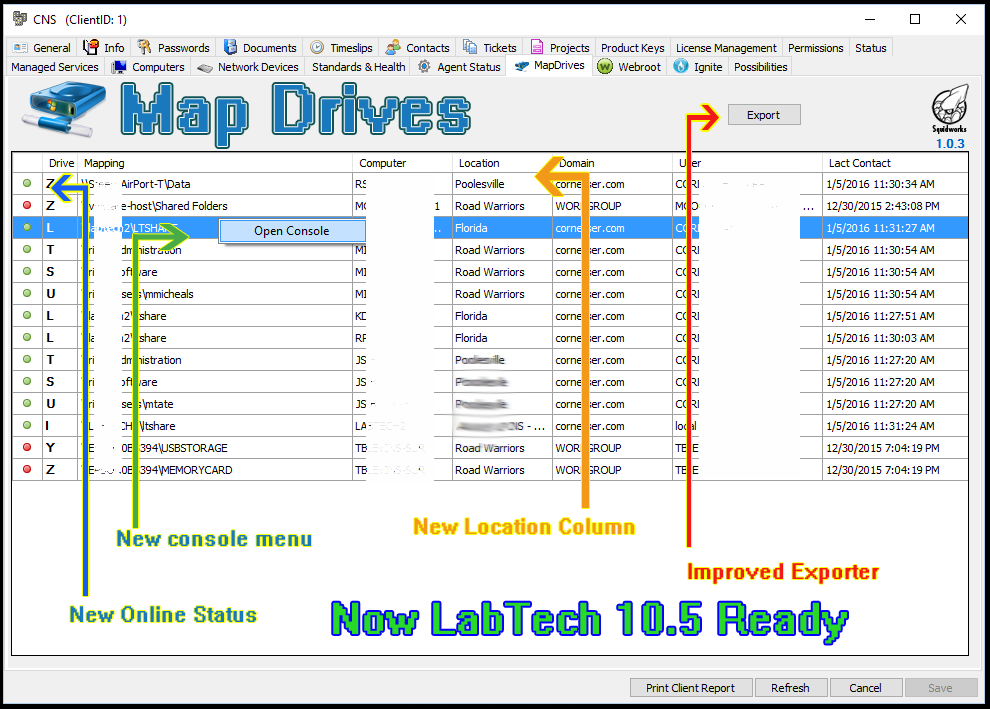 LabTech – Map Drives plugin shows you mappings by client. on